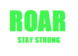 Roar Stay Strong Image